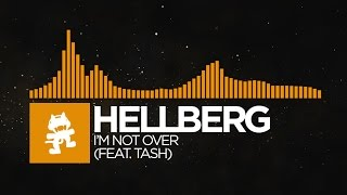 [Progressive House] - Hellberg - I'm Not Over (feat. Tash) (Radio Edit) [Monstercat Release]