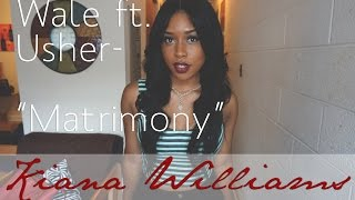 "Wale ft. Usher- ""The Matrimony"" 