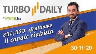 Turbo Daily 30.11.2020 - EUR/USD: sfruttiamo il canale rialzista