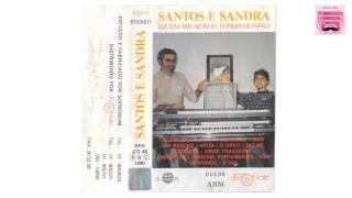 SANTOS E SANDRA  - AMOR TRAIÇOEIRO (1990)