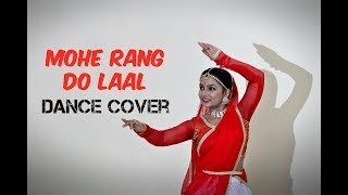 Mohe Rang Do Laal Dance Cover width=