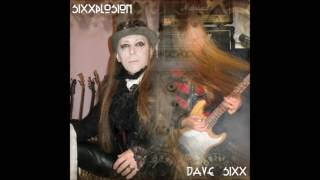 DAVE SIXX GOD ROCK remastered 2016
