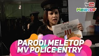 Parodi MV Police Entry Elizabeth Tan Official |  MeleTOP | Jihan Muse