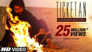 Ticketan Do Lay layi (Official Video) Kanwar Grewal width=