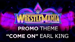 Wrestlemania 34 Official Promo Theme Song - 2018.