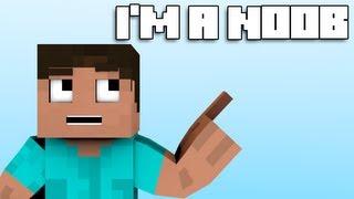 """I'm a Noob"" - Minecraft Parody (Music Video)"