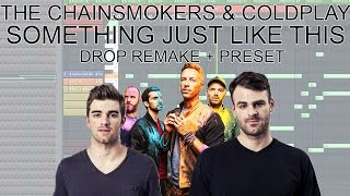The Chainsmokers - Something Just Like This (Preset - Drop Melody - Fl Studio Tutorial)