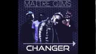 Maitre Gim's   Changer Instru