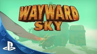 Wayward Sky E3 Trailer | PS4