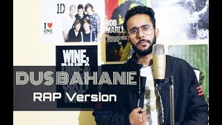 Dus Bahane (RAP Version) _ Song Cover by Acoustic Mohit