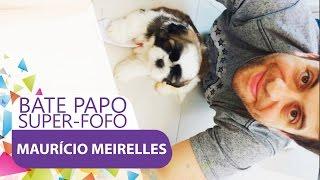 Maurício Meirelles - Bate Papo Super-fofo