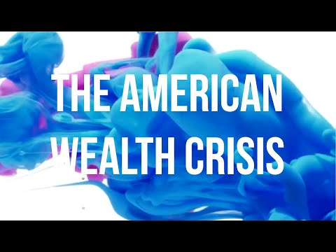 The American Wealth Crisis