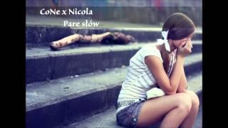 CoNe x Nicola - Parę Słów ( Smutne piosenki o miłości ) 2012