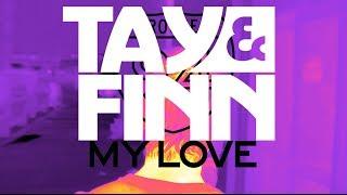 Route 94  - My Love (TAY&FiNN's Boeser Vogel Bootleg)