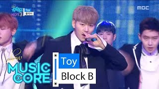 [HOT] BLOCK B - Toy, 블락비 - 토이 Show Music core 20160430