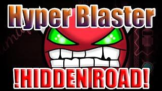 !HIDDEN ROAD GO GO GO! - Hyper Blaster(Free Demon) - Geometry Dash 2.0 - PikachuMore
