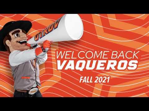 Welcome Back Vaqueros! | UTRGV Fall 2021