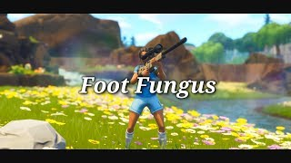 Fortnite Montage - Foot Fungus (Ski Mask The Slump God)