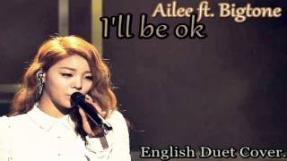 Ailee ft. Bigtone - I'll be ok - English Cover (Ary ft. Chris)