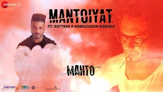 MANTOIYAT | 18+ | Ft. Raftaar and Nawazuddin Siddiqui | Manto