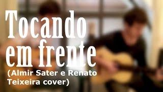 Tocando em Frente (Almir Sater e Renato Teixeira Cover)