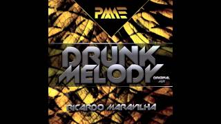 Ricardo Maravilha - Drunk Melody (Original Mix) (Preview)