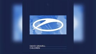 [A State Of Trance Episode 810] David Gravell – Children [ASOT]