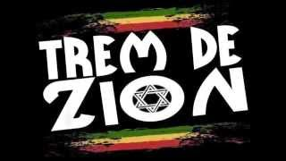 Trem de Zion - I'm Still In Love With You