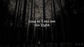 Long As I Can See the Light | Creedence Clearwater Revival | Lyrics ☾☀