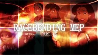 RACEBENDING MEP [2 PARTS REOPENED, 8/15 DONE]
