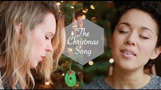 The Christmas Song - Kina Grannis & Nataly Dawn