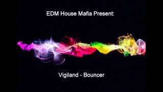 Vigiland - Bouncer