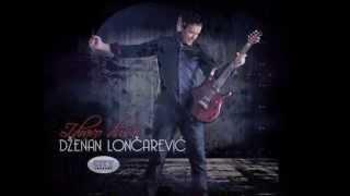 Dzenan Loncarevic - Tugo srecan put - TEKST ( LYRICS )