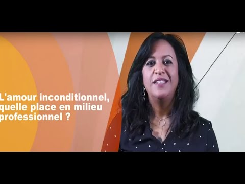 Video : Relations professionnelles : Et si on misait sur l'amour inconditionnel au travail ?