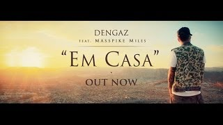 Teaser - Dengaz - Em Casa (feat. Masspike Miles)
