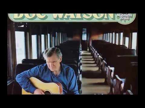 Riding That Midnight Train de Doc Watson Letra y Video