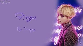 BTS (V) - STIGMA Full Lenght [Han|Rom|Eng Lyrics]