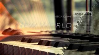 【Melodic Dubstep】OMEGA DRIVE - New World (Original Mix)