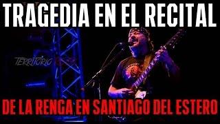 Tragedia en el recital de LA RENGA   Territorio Rock