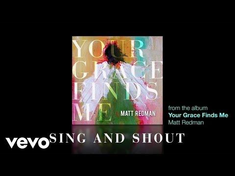 matt-redman-sing-and-shout-lyrics-and-chords-mattredmanvevo