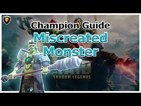 RAID Shadow Legends | Champion Guide | Miscreated Monster
