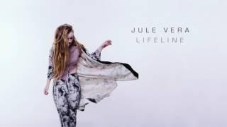"""Jule Vera - """"Lifeline"""""""