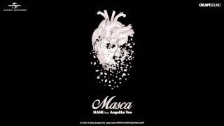 Nane feat. Angelika Vee - Masca