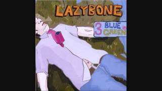 LAZY BONE - Bring It Back