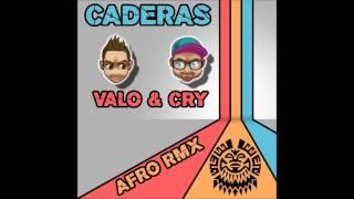 CADERAS - VALO & CRY afro rmx