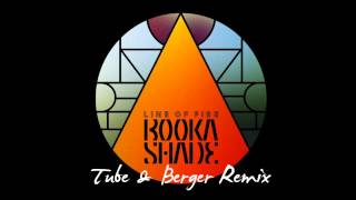 Bookashade ft. Karin Park - Line Of Fire (Tube & Berger remix)