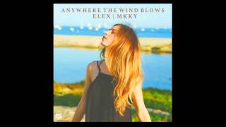 ELEX & MKKY - Anywhere The Wind Blows (DeFendo Remix)