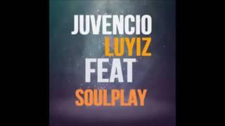 Só Fazer Assim  - Juvencio Luyiz ft. Soulplay