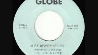 The Creations - Just Remember Me