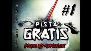 PISTA  DE REGGAETON GRATIS 2015 #1 (PROD. BY ASKENAX LMP)